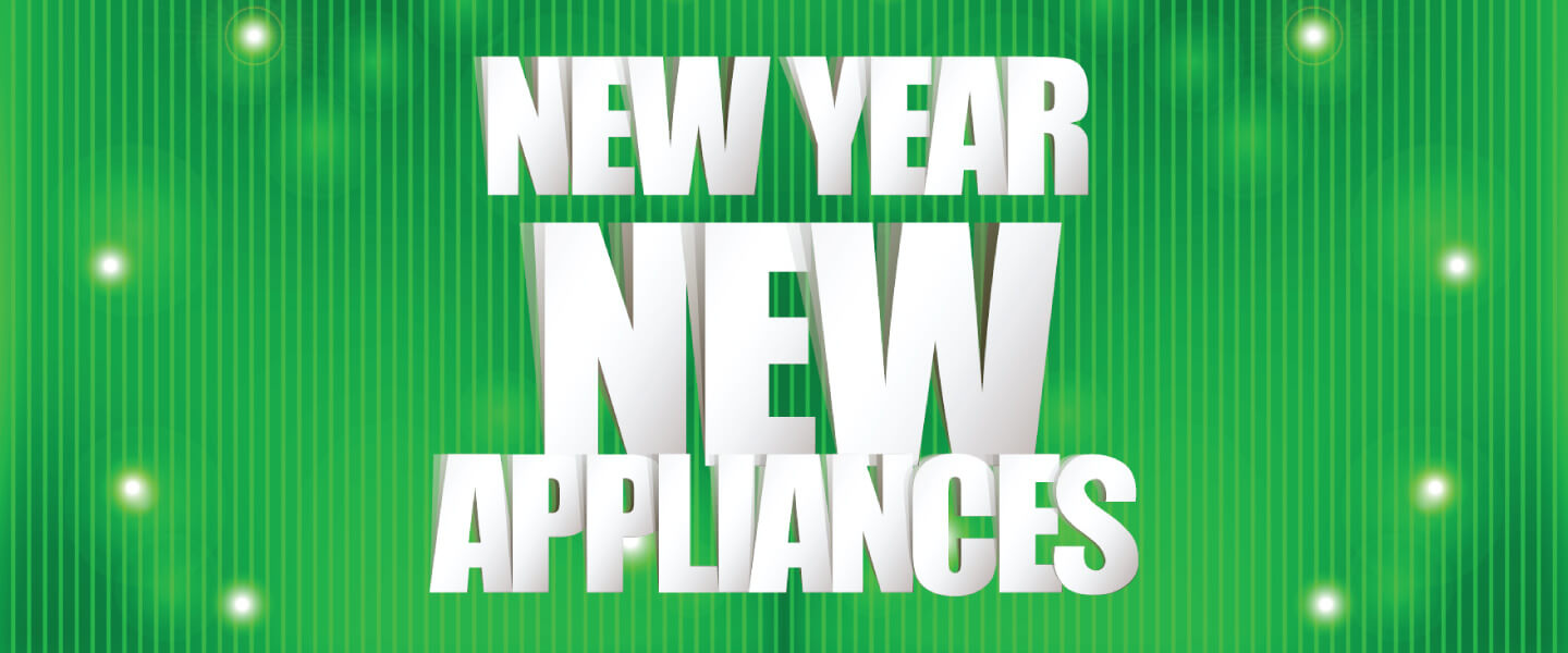 New Year New Appliances